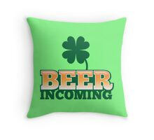 BEER INCOMING with shamrocks in green Throw Pillow