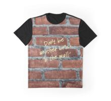 Another Brick? Graphic T-Shirt