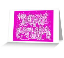 I Love My Mum Aussie Tangle in White Transparent Greeting Card