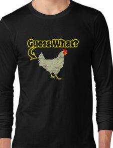 Chicken Butt Long Sleeve T-Shirt