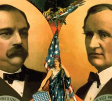 Artist Posters For president Grover Cleveland of New York For vice president Thos A Hendricks of Indiana SS Frizzell 0255 Sticker