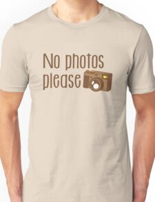 No Photos please with old vintage camera Unisex T-Shirt