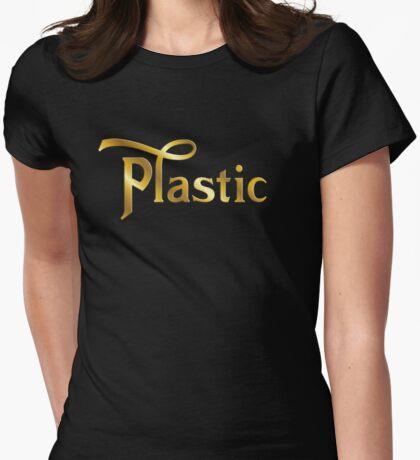 Plastic Womens Fitted T-Shirt