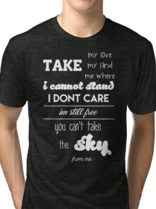 quote on song Tri-blend T-Shirt