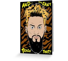 WWE Enzo Amore and You can't teach that Greeting Card