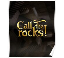 Call the rocks! Poster