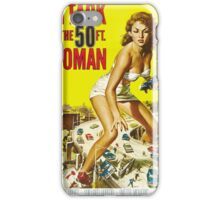 Attack of the 50ft woman iPhone Case/Skin