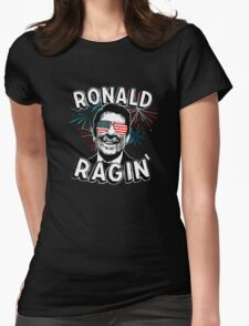 Ronald Ragin' Womens Fitted T-Shirt