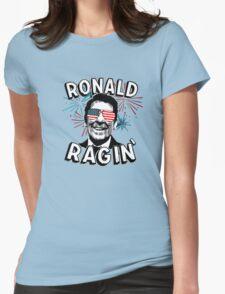 Ronald Ragin' Womens Fitted T-Shirt