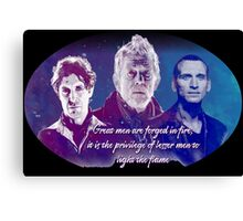 Great Men Are Forged in Fire, Doctor Who Canvas Print