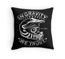"""Downhill Shirt """"In Gravity We Trust"""" Crypt Edition Throw Pillow"""