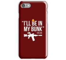 In My Bunk (white letters) iPhone Case/Skin