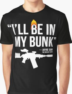 In My Bunk (white letters) Graphic T-Shirt