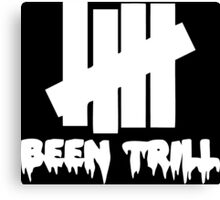 been trill undefeated white Canvas Print