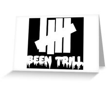 been trill undefeated white Greeting Card