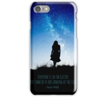 Everyone is in the gutter, but some of us are looking at the stars iPhone Case/Skin