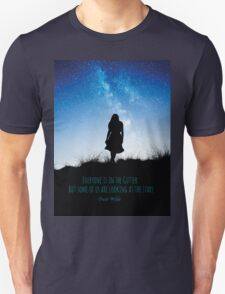 Everyone is in the gutter, but some of us are looking at the stars T-Shirt