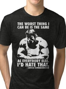 The Worst Thing Tri-blend T-Shirt