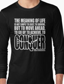 Meaning of Life (CONQUER Arnold Iconic White) Long Sleeve T-Shirt