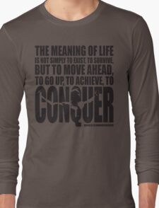 Meaning of Life (CONQUER Arnold Iconic Black) Long Sleeve T-Shirt