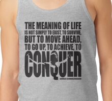 Meaning of Life (CONQUER Arnold Iconic Black) Tank Top