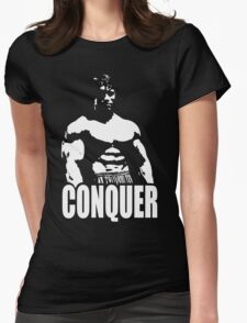 CONQUER (Arnold Standing) Womens Fitted T-Shirt