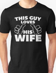 This Guy Loves Wife Quote T-Shirt