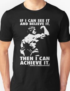 See, Believe, Achieve Unisex T-Shirt