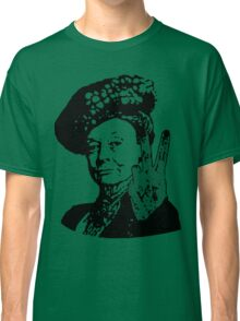 If you may Your Majesty Classic T-Shirt