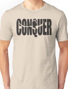 CONQUER (Arnold Iconic Black) Unisex T-Shirt