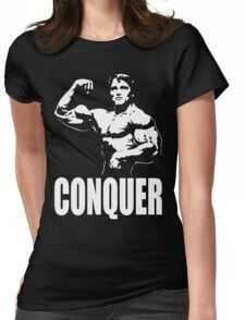 CONQUER (Arnold Single Bicep Flex) Womens Fitted T-Shirt