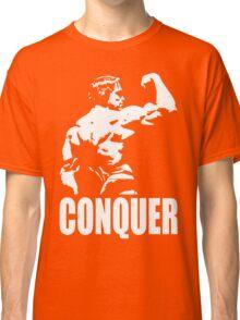 CONQUER (Arnold Back Bicep Flex) Classic T-Shirt