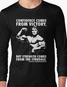 Confidence and Struggle Long Sleeve T-Shirt