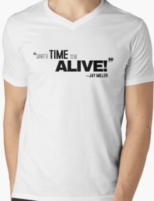 What A Time To Be Alive Jay Miller Quote Tshirt  Mens V-Neck T-Shirt