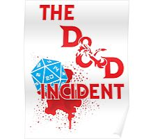 The D & D Incident - Dungeons & Dragons Poster