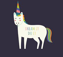 Dream It Do It Unisex T-Shirt
