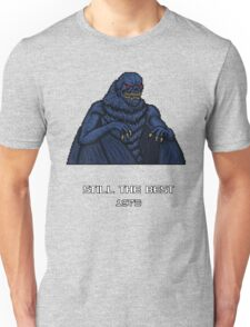 STILL THE BEST - 1973 Unisex T-Shirt