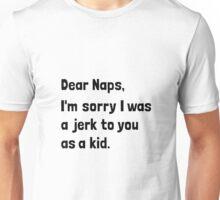 Dear Naps Unisex T-Shirt
