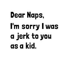 Dear Naps Photographic Print