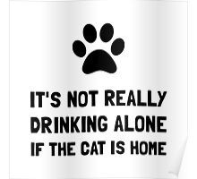 Drinking Alone Cat Poster