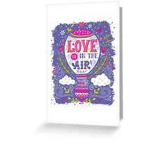 Love is in the air | Hot air balloon Greeting Card