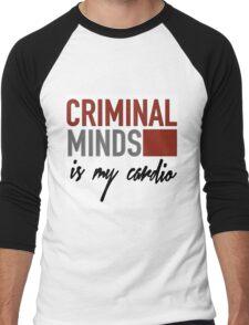 Criminal Minds is my cardio Men's Baseball ¾ T-Shirt