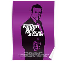 Never Say Never Again - Movie Poster Poster