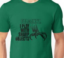 Falconry - I play with sharp objects Unisex T-Shirt