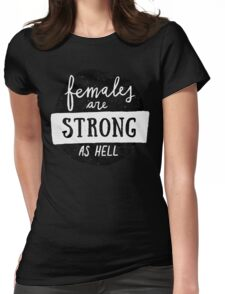 Females Are Strong As Hell | Blue Womens Fitted T-Shirt