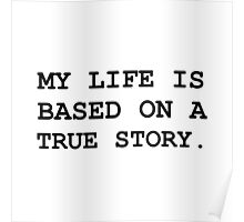 Life True Story Poster