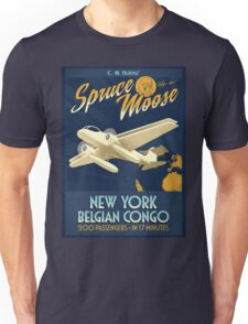 Fly the Spruce Moose Unisex T-Shirt