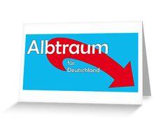 AfD - Albtraum für Deutschland Greeting Card