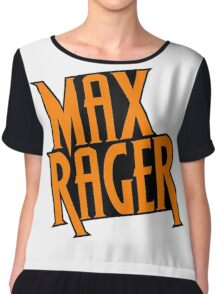 Max Rager  Chiffon Top