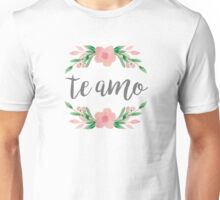 I Love You Te Amo Spanish Quote Unisex T-Shirt